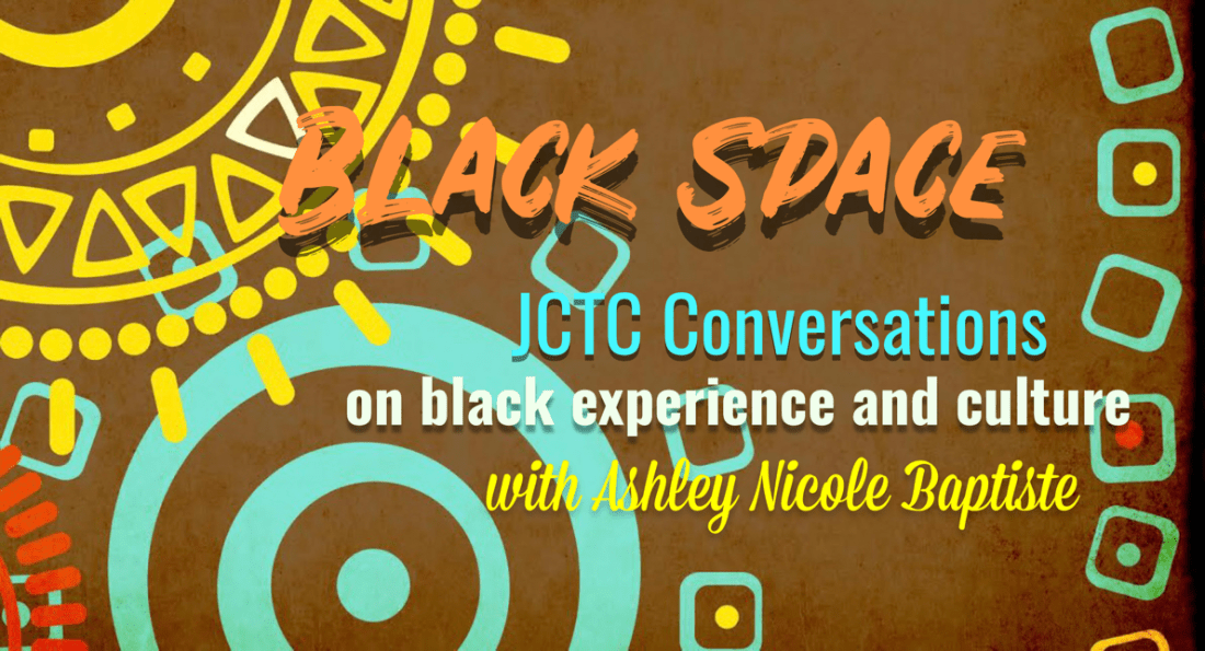 Black Space continues with creator of The Black Joy Project