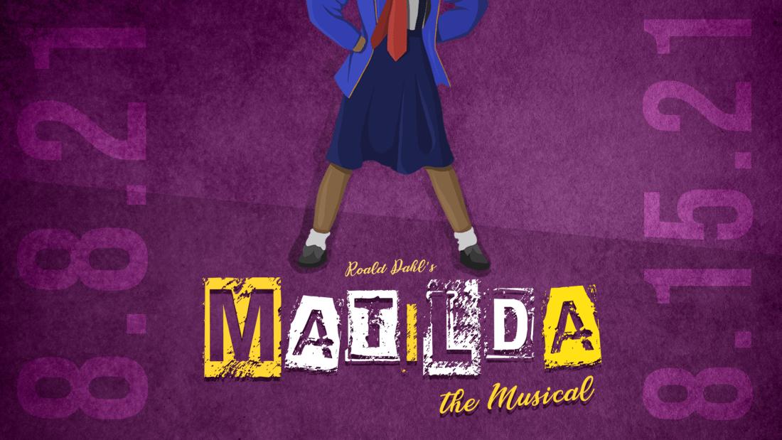 Up Next! MATILDA THE MUSICAl!